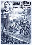 Lyman Howe - Marvels in moving pictures Poster