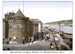 Reginald Tower and Quay. Waterford. Co. Waterford, Ireland
