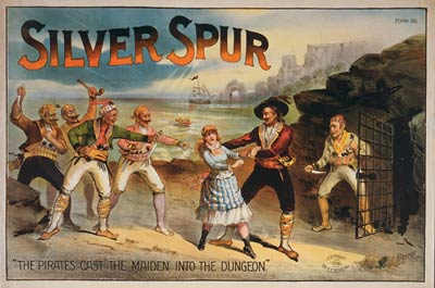 Silver spur Pirates Cast Maiden into Dungeon Theatre Poster 1886