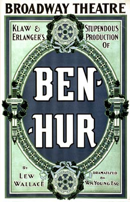 Ben-Hur by Lew Wallace, Broadway Theatre Poster 1899