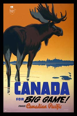 Canada for Big Game Travel Canadian Pacific Poster.