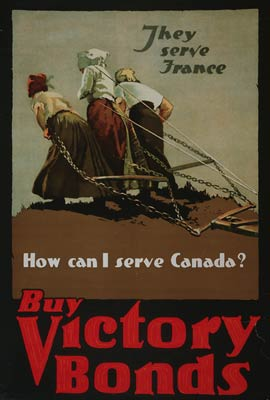 They serve France - How can I serve Canada WWI Poster