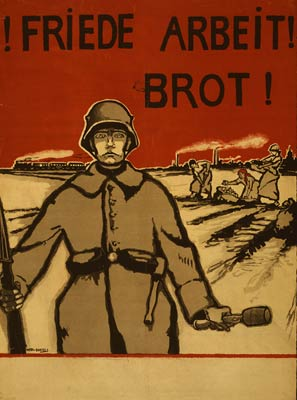 Friede, Arbeit, Brot! Peace Work Bread German WWI Poster