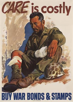Care is costly, injured soldier WWII Poster