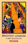 Brightest London is best reached by underground poster