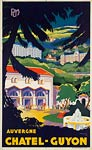 Auvergne France, Chatel - Guyon travel poster