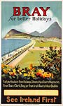 Bray for better holidays, Ireland travel poster