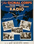 The Signal Corps telegraph, telephone, radio WWI Poster