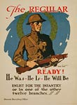 The regular - ready! Enlist for the infantry - WWI Poster