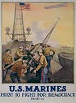 US Marines - first to fight for democracy WWI Poster