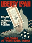 Become a patriotic bond holder Liberty Loan WWI Poster