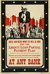 Uncle Sam needs money as well as men WWI Poster